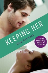 Keeping Her (Losing It, #1.5) - Cora Carmack