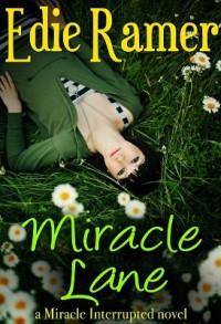 Miracle Lane - Edie Ramer