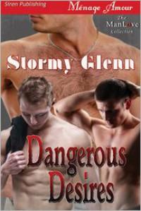 Dangerous Desires - Stormy Glenn