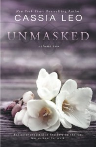 UNMASKED: Volume Two  (Volume 2) - Cassia Leo