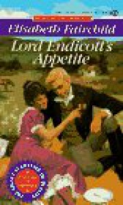Lord Endicott's Appetite - Elisabeth Fairchild