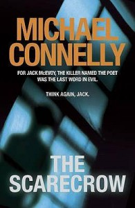 The Scarecrow (Jack McEvoy, #2) - Michael Connelly