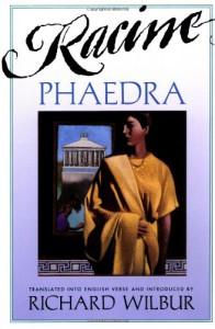 Phaedra - Jean Racine, Richard Wilbur, Igor Tulipanov