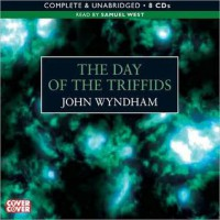The Day of the Triffids (MP3 Book) - John Wyndham, Samuel West