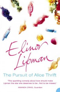 The Pursuit of Alice Thrift - Elinor Lipman