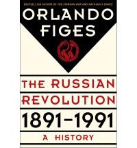 Revolutionary Russia, 1891-1991 - Dr Orlando Figes