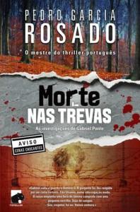 Morte nas Trevas - Pedro Garcia Rosado