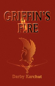 Griffin's Fire - Darby Karchut