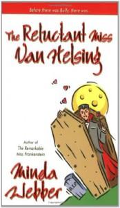 The Reluctant Miss Van Helsing - Minda Webber