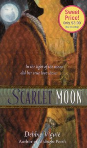 """Scarlet Moon: A Retelling of """"Little Red Riding Hood"""" (Once Upon a Time) - Debbie Viguié, Mahlon F. Craft"""