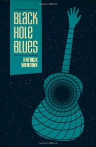 Black Hole Blues - Patrick Wensink