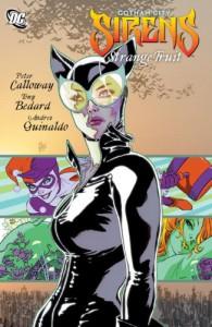 Gotham City Sirens Vol. 3: Strange Fruit - Tony Bedard, Peter Calloway, Andres Guinaldo, Lee Garbett