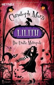 Lilith  - Christoph Marzi