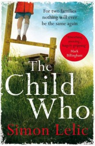 The Child Who - Simon Lelic