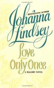 Love Only Once: A Malory Novel - Johanna Lindsey