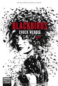 Blackbirds  - Chuck Wendig