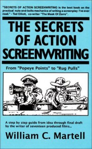 The Secrets Of Action Screenwriting - William C. Martell