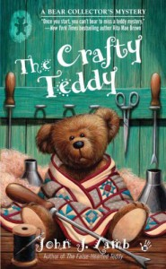 The Crafty Teddy: A Bear Collector's Mystery - John J. Lamb