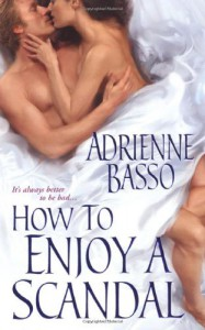 How To Enjoy A Scandal (Zebra Historical Romance) - Adrienne Basso