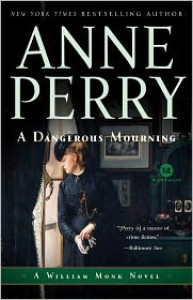 A Dangerous Mourning (William Monk Series #2) - Anne Perry