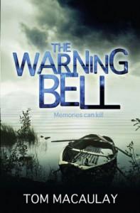The Warning Bell - Tom MacAulay