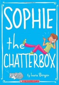 Sophie the Chatterbox - Lara Bergen