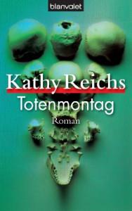 Totenmontag  - Kathy Reichs, Klaus Berr