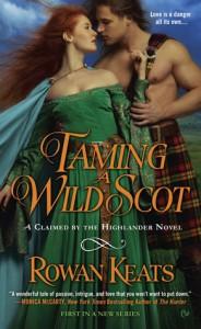 Taming a Wild Scot - Rowan Keats