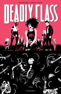 Deadly Class Volume 5 - Rick Remender