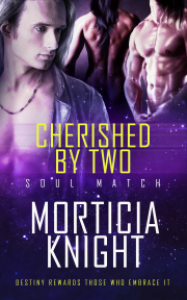 Cherished by Two - Morticia Knight