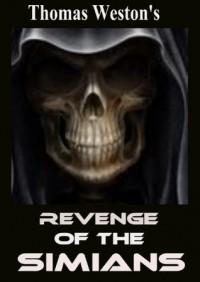 Revenge of the Simians - Thomas Weston