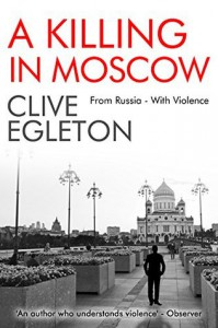 A Killing in Moscow - Clive Egleton
