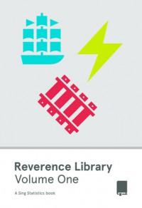 Reverence Library: Volume One - Daniel Beirne, Joshua Allen, John Moe, Matthew Allard, Michael Crowe, Meaghan O'Connell, Paul Ford, Tess Lynch, Will Hitchins
