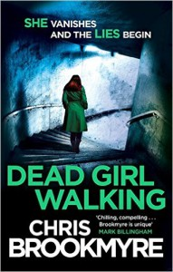 Dead Girl Walking by Chris Brookmyre (2015-07-02) - Chris Brookmyre