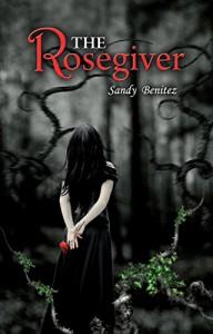 The Rosegiver - Sandy Benitez