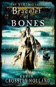 Bracelet of Bones - Kevin Crossley-Holland