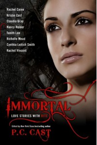 Immortal: Love Stories with Bite - P.C. Cast