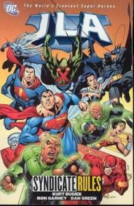 Jla TP Vol 17 Syndicate Rules - Written by Kurt Busiek; Art by Ron Garney & Dan Green; Cover by Garney