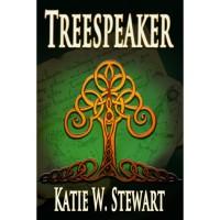 Treespeaker - Katie W. Stewart