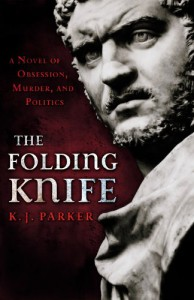 The Folding Knife - K.J. Parker