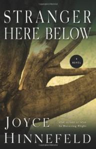 Stranger Here Below - Joyce Hinnefeld