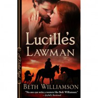 Lucille's Lawman - Beth Williamson