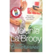 Bittersweet - Melanie La'Brooy