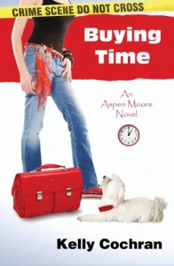 Buying Time: An Aspen Moore Novel - Kelly Cochran