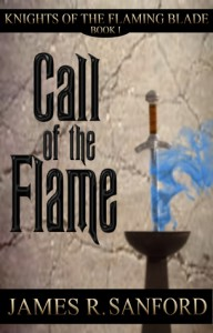 Call of the Flame - James R. Sanford