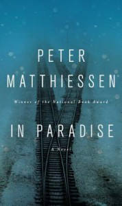 In Paradise: A Novel - Peter Matthiessen