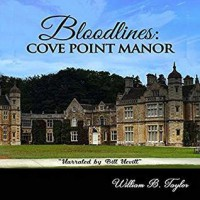 Bloodlines: Cove Point Manor - William Taylor