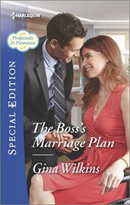 The Boss's Marriage Plan (Proposals & Promises) - Gina Wilkins