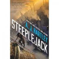 Steeplejack - A.J. Hartley