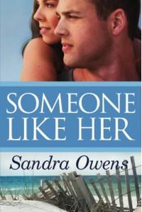 Someone Like Her (A K2 Team Novel) - Sandra Owens